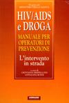 hiv/aids e droga: manuale per operatori di prevenzione