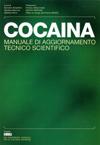 cocaina manuale di aggiornamento tecnico scentifico