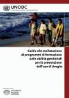 guida alla realizzazione di programmi di formazione sulle abilit� genitoriali per la prevenzione dell'uso di droghe