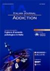 italian journal on addiction - il gioco d'azzardo patologico in italia