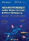 neuroscienze delle dipendenze: <br>il neuroimaging