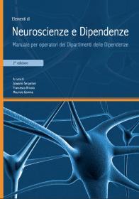 Elementi di Neuroscienze e Dipendenze<br> 2° edizione