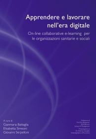 Apprendere e lavorare nell'era digitale - On-line collaborative e-learning per le organizzazioni sanitarie e sociali
