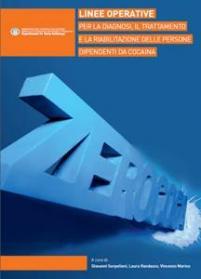 ZeroCoca - Linee operative per la diagnosi, il trattamento e la riabilitazione delle persone dipendenti da cocaina