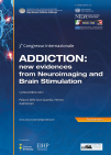 "III Congresso Internazionale Neuroscienze e Dipendenze. ""Addiction: new evidences from Neuroimaging and Brain Stimulation"""