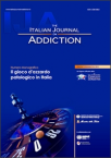 Italian Journal on Addiction - Il gioco d'azzardo patologico in Italia