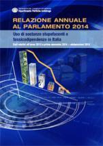 Relazione annuale al Parlamento 2014. Uso di sostanze stupefacenti e tossicodipendenze in Italia